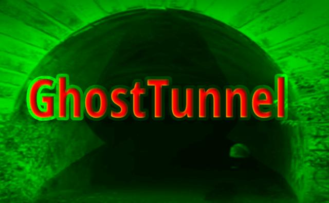 GhostTunnel