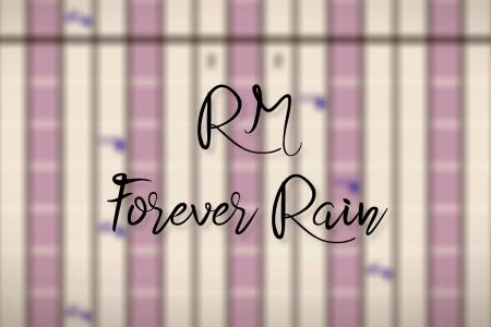 "title image with text ""RM Forever Rain"""