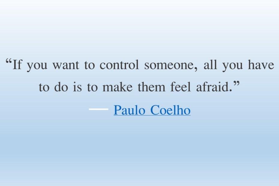 Control by fear
