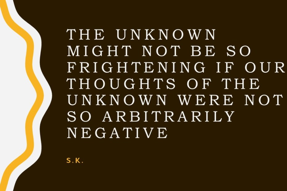 Φόβος για το άγνωστο