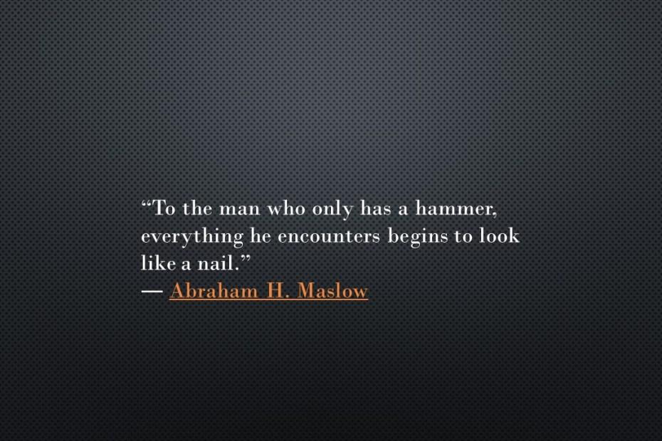 Το σφυρί του Maslow