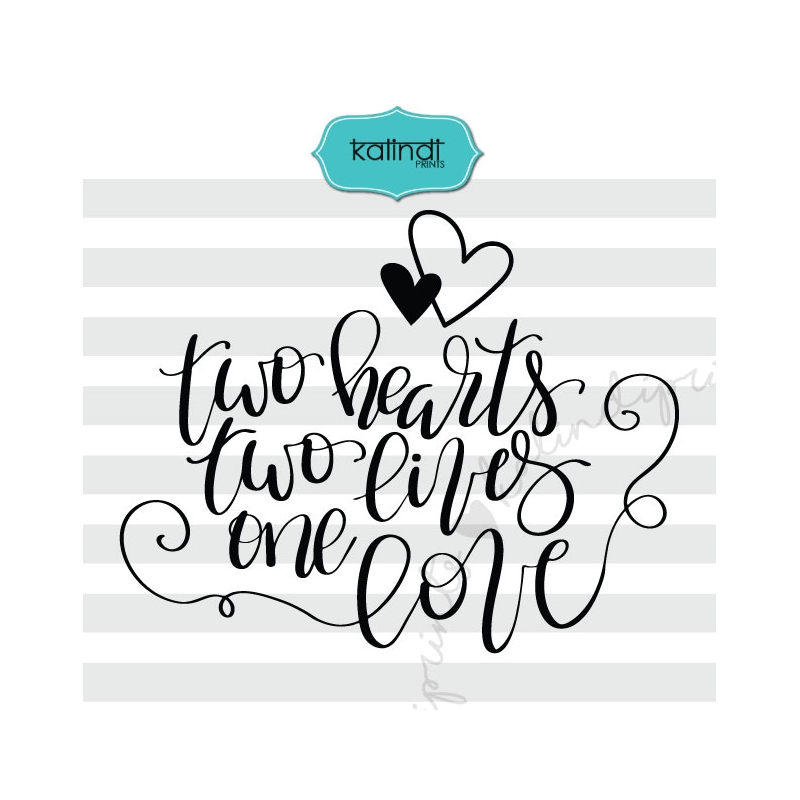 Download Two hearts two lives one love svg, valentine SVG, hand ...