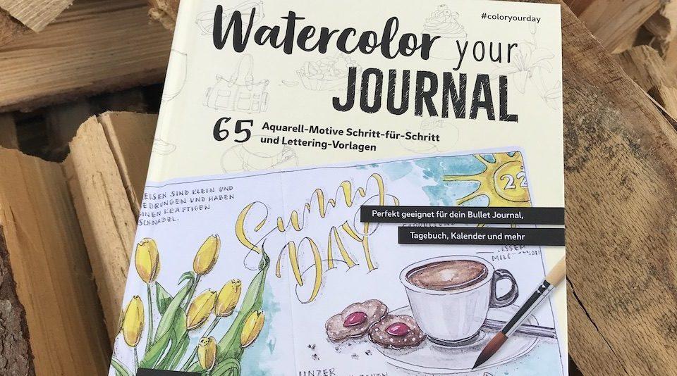 Buchbesprechung – Watercolor your Journal