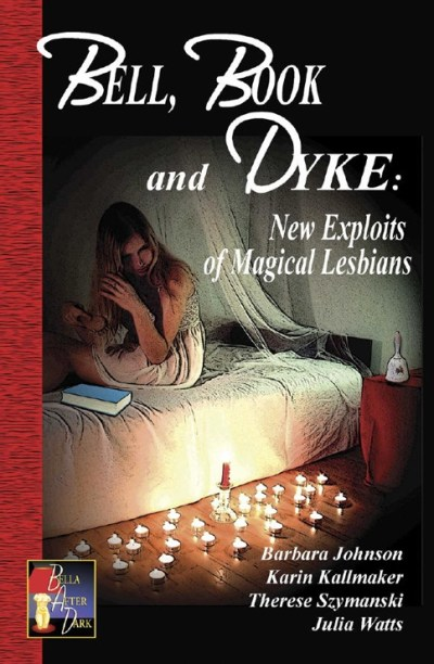 book cover bell book and dyke lesbian supernatural