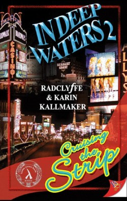 Cover, In Deep Waters 2 Cruising the Strip by Radclyffe and Karin Kallmaker