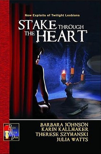 anthology cover stake through the heart lesbian horror twilight