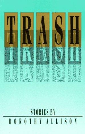 cover Trash by Dorothy Allison
