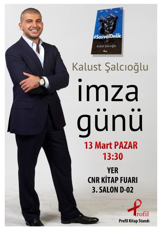 Kalust Şalcıoğlu 13 Mart 2016 İmza Günü