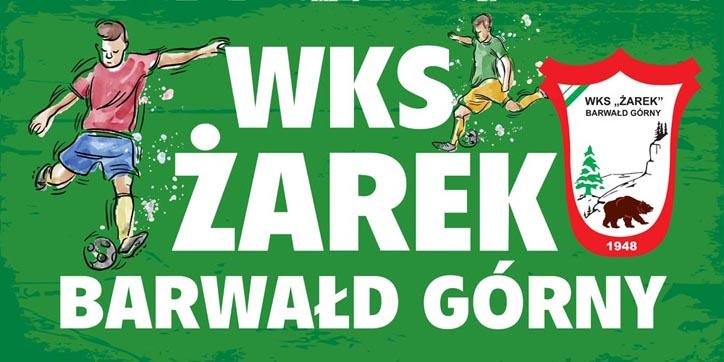 """WKS """"Żarek"""" Barwałd Górny - mat. prasowe"""