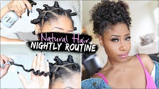 Easy & Affordable Night Time Routine For Growing Healthy Natural Hair