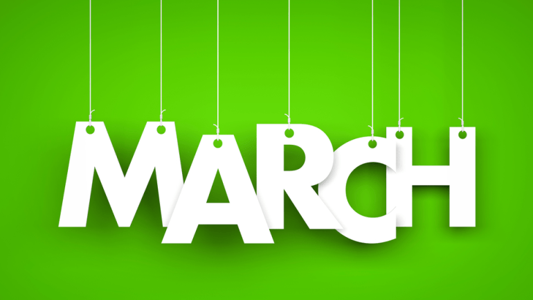 Welcome To The Month Of March