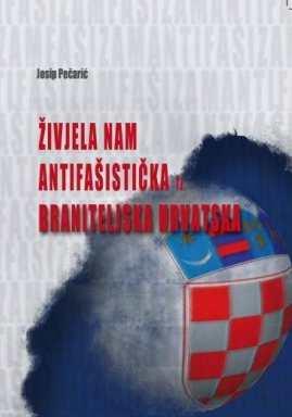 Živjela nam antifašistička tj braniteljska Hrvatska