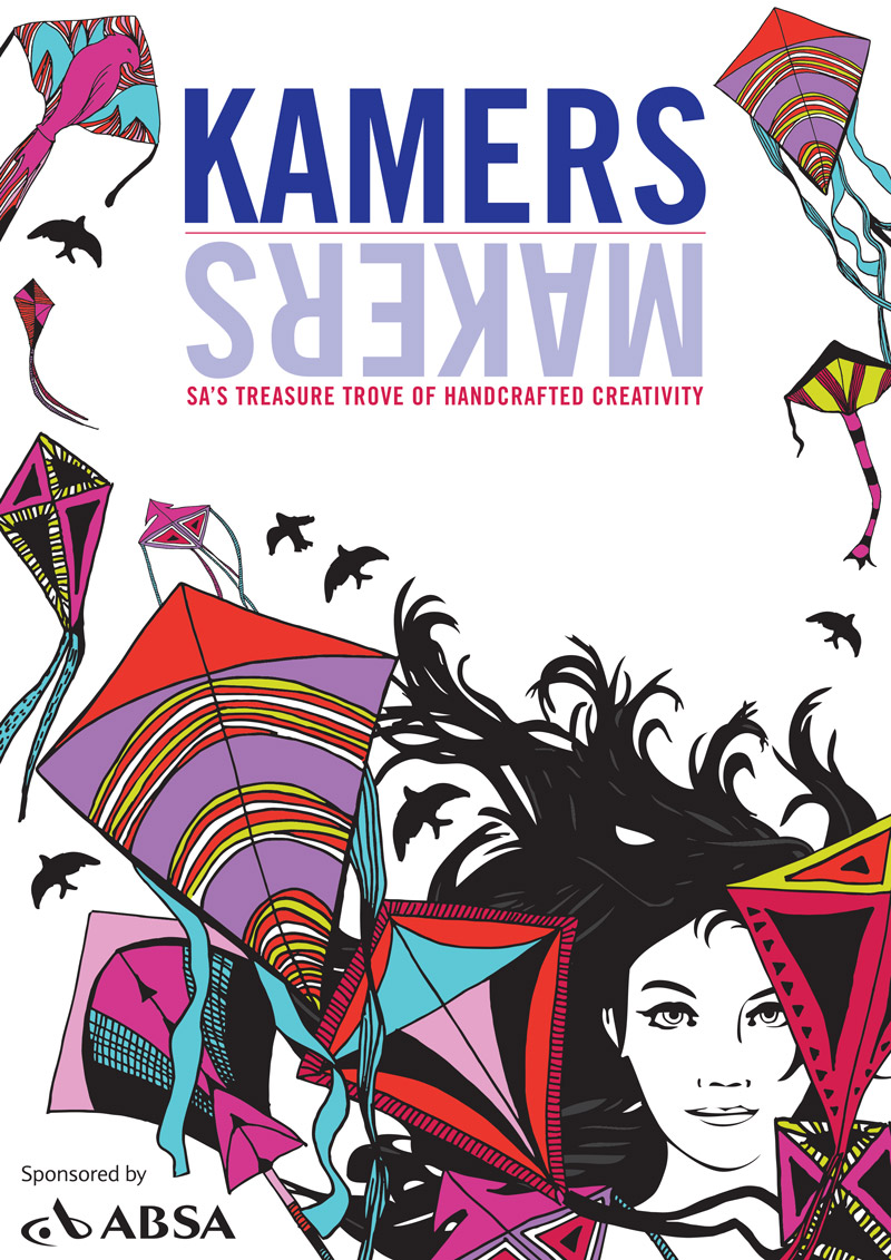 KAMERS Summer 2016 - SA's treasure trove of hand-crafted creativity - www.kamers.co.za