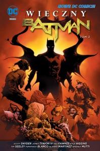 """""""Wieczny Batman"""", tom 3 - okładka"""