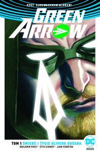 green-arrow-śmierć-życie-olivera-queena-okładka