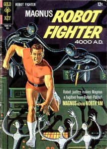 """Magnus. Robot Fighter"""