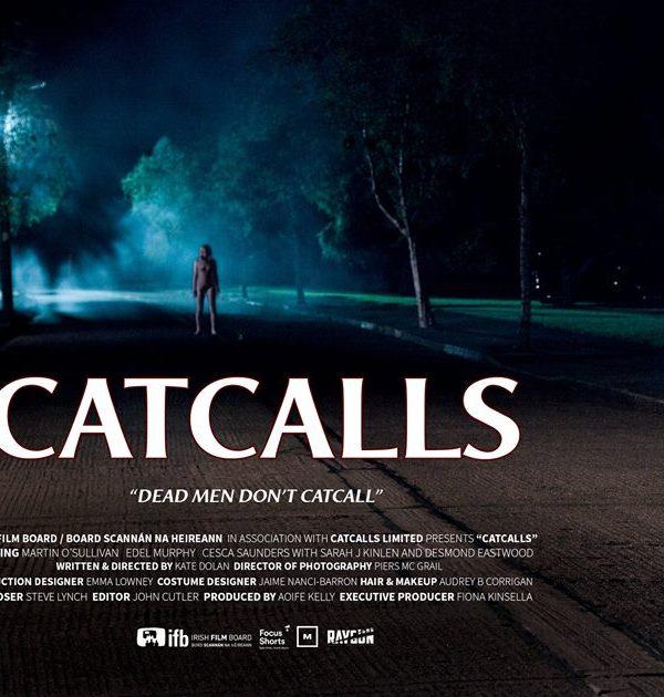 Catcalls Premiere at Cork Film Festival
