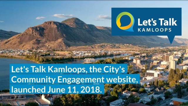 Let's Talk Kamloops - First Six Months