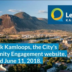 Let's Talk Kamloops – First Six Months