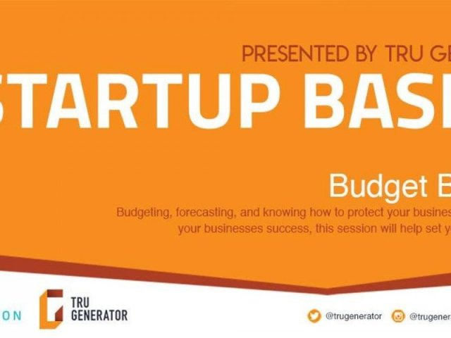 Startup Basics series: budget building