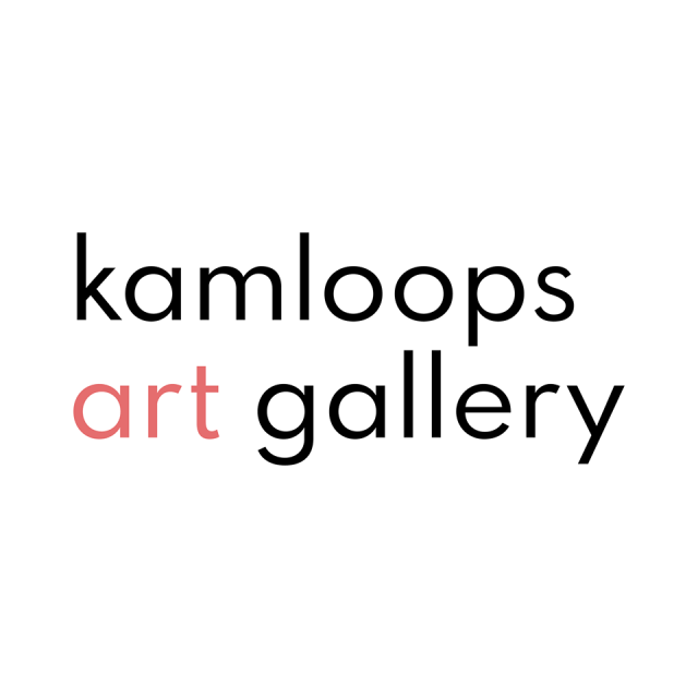 Kamloops Art Gallery - Now Open as of July 7th, 2020.
