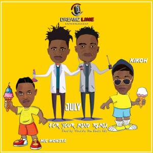 """""""For your mind"""" remix by july ft mic monsta and kikoh."""