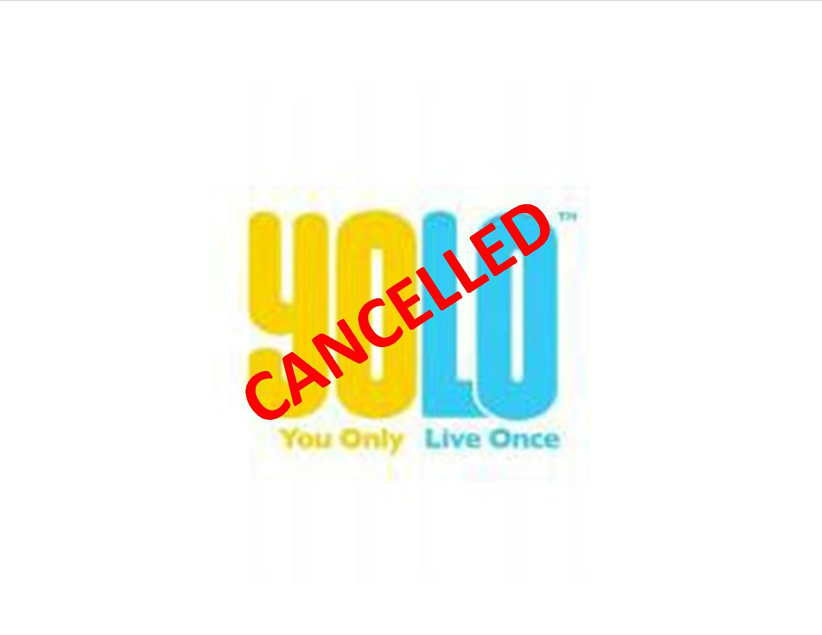 YOLO Cancelled?