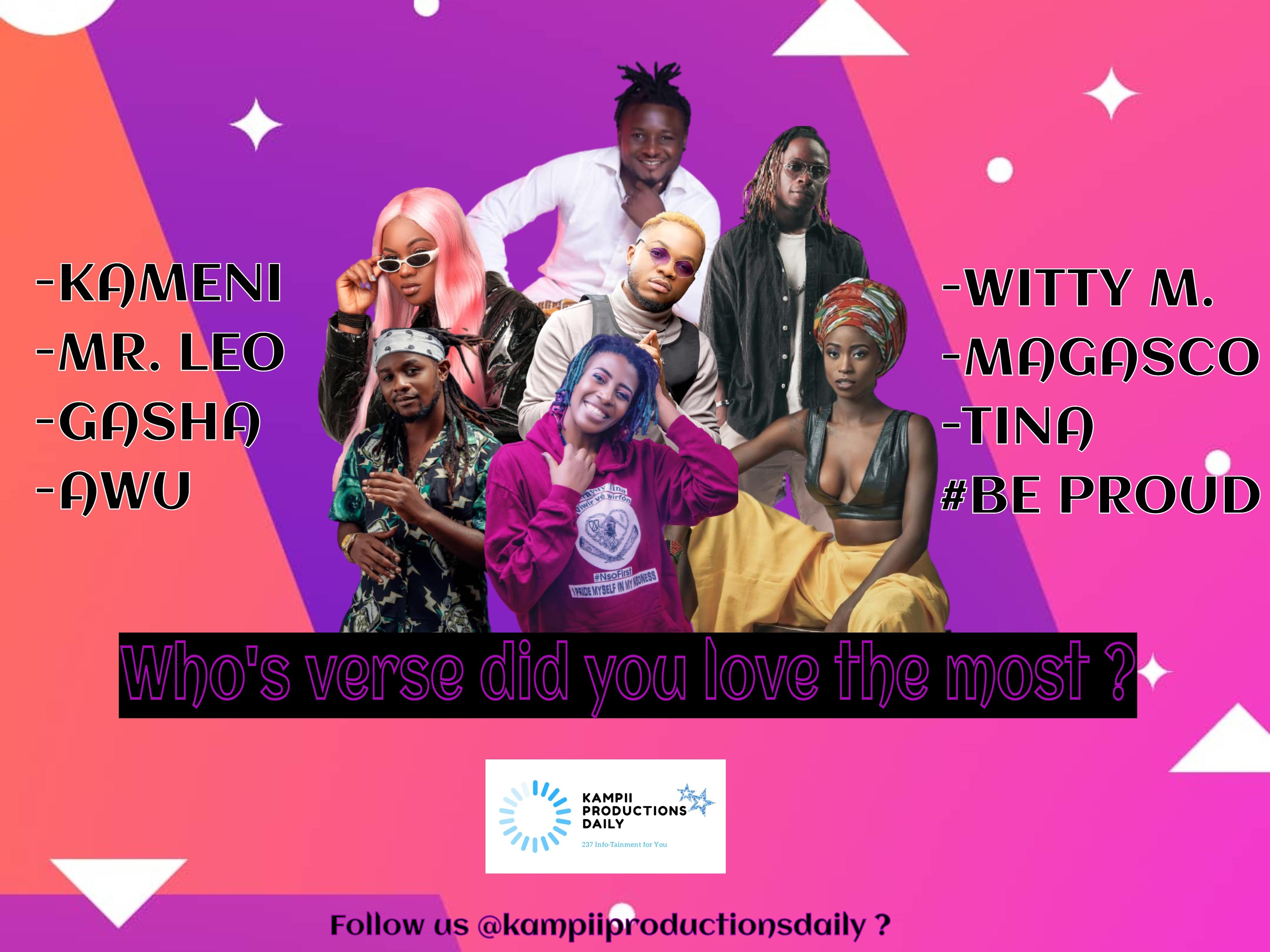 Watch BE PROUD REMIX ft Magasco, Vernyuy Tina, Awu, Kameni, Gasha, Mr. Leo