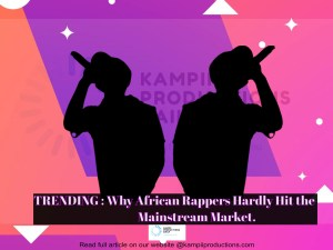 Why African Rappers Hardly Hit the Mainstream Market
