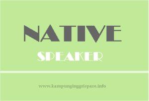 belajar bahasa inggris dengan native speaker