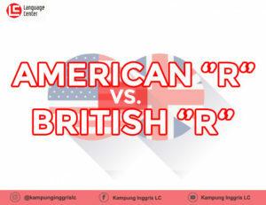 american R dan British R