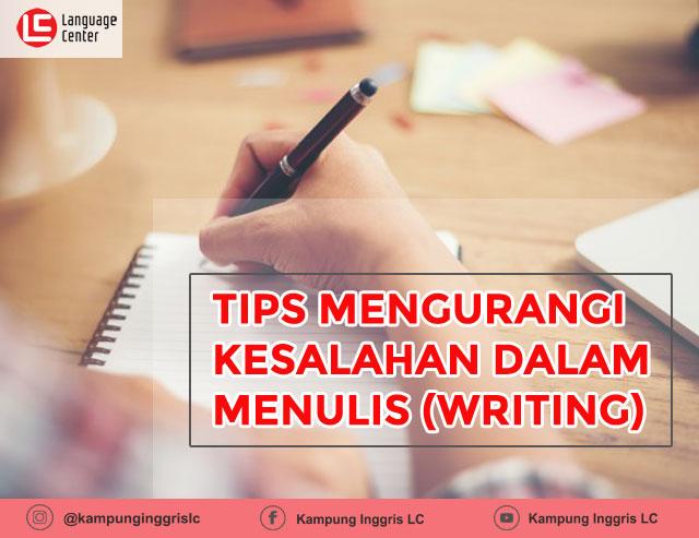 Tips mengurangi kesalahan dalam menulis