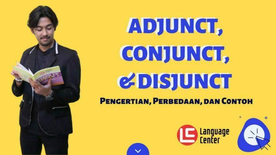 Adjunct Conjunct dan Disjunct