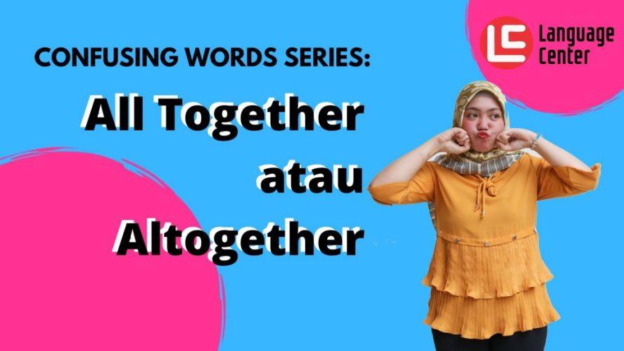 All Together atau Altogether