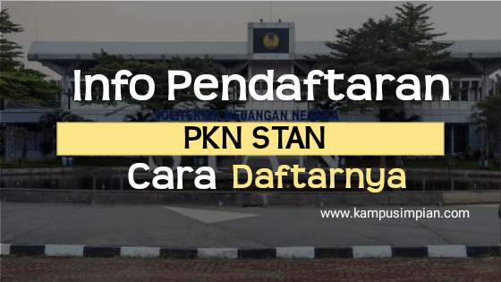 Info Pendaftaran PKN STAN 2020/2021