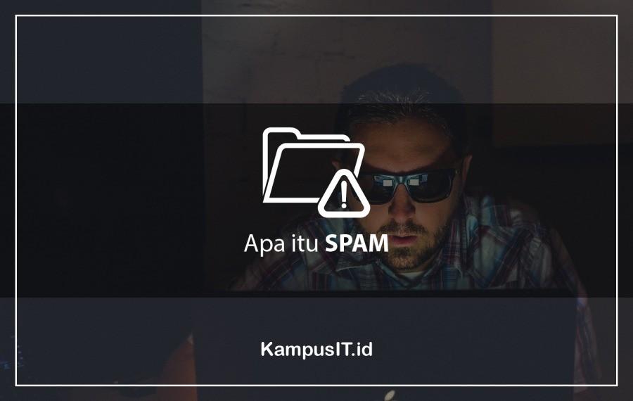 Apa itu Spam