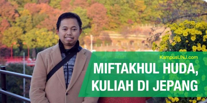 Kisah Miftakhul Huda Kuliah di Universitas Gunma Dengan Beasiswa