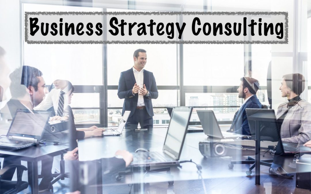 What is Strategy Consulting (and Why You Need It)