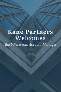 Kane Partners Welcomes Barb Peterson, Account Manager