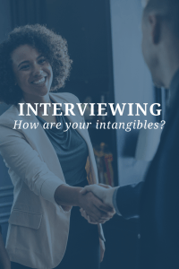Interviewing How Are Your Intangibles?