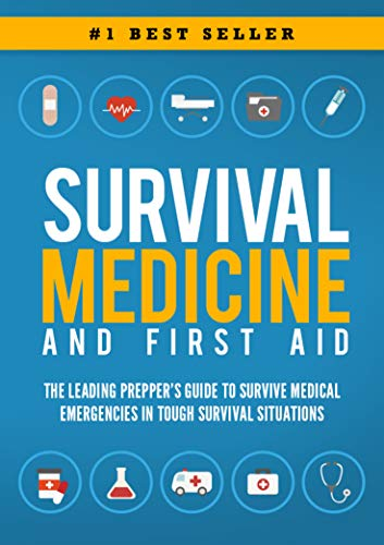 Survival Medicine & First Aid