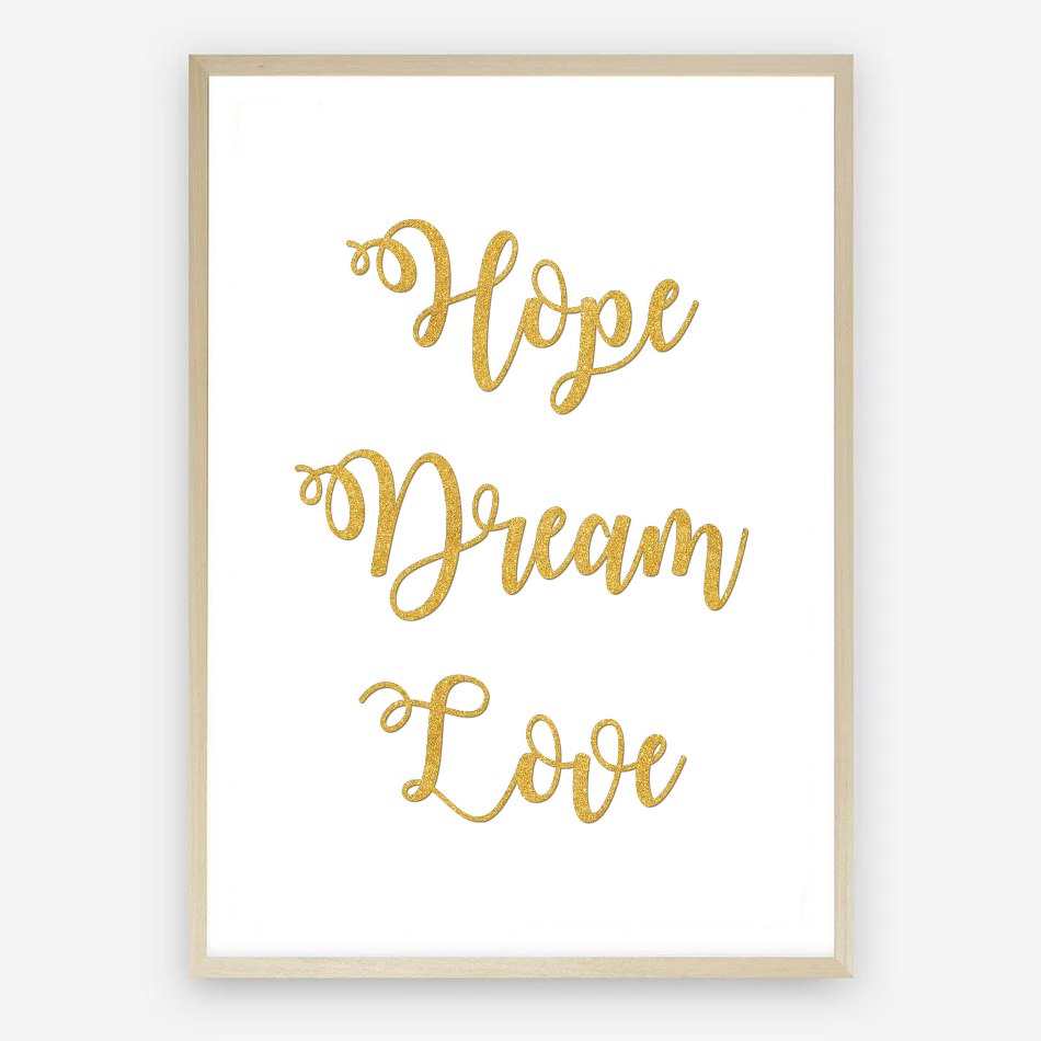 Hope Dream Love Digital Typography Print
