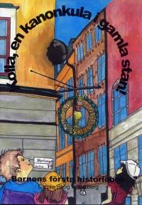 Framsidan till boken om kanonkulan i gamla stan.