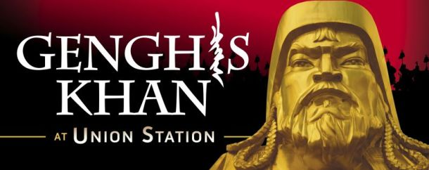 Genghis Khan exhibit at Union Station - advertising banner