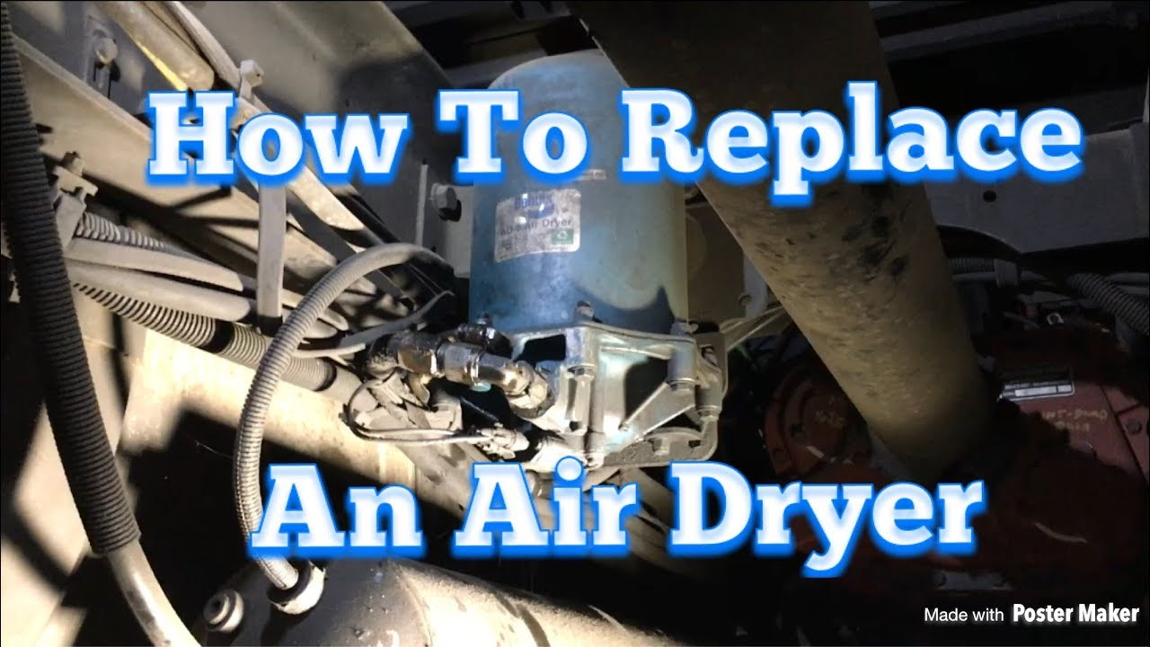 Air Dryer Replacement