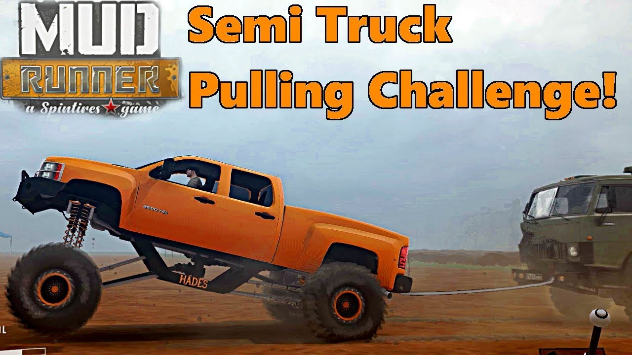 SpinTires Mud Runner: CHALLENGE! Monster Truck Towing a SEMI TRUCK AND TRAILER!