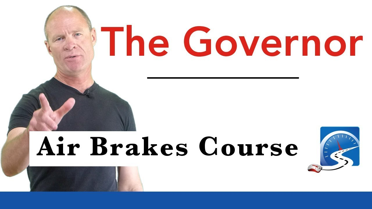 The Governor | Air Brake Course