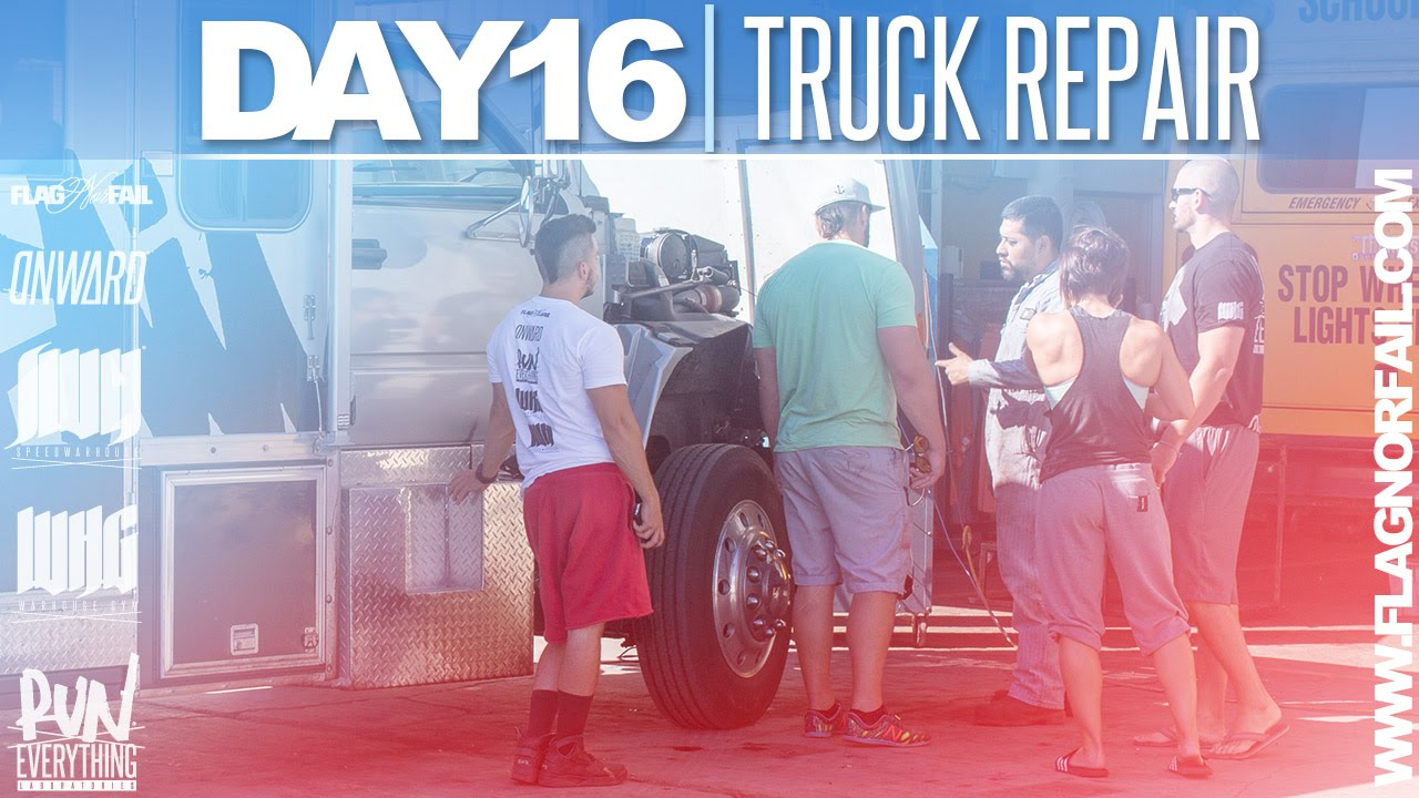 TRUCK REPAIRS | DAY 16 | #FNFADVENTURETOUR