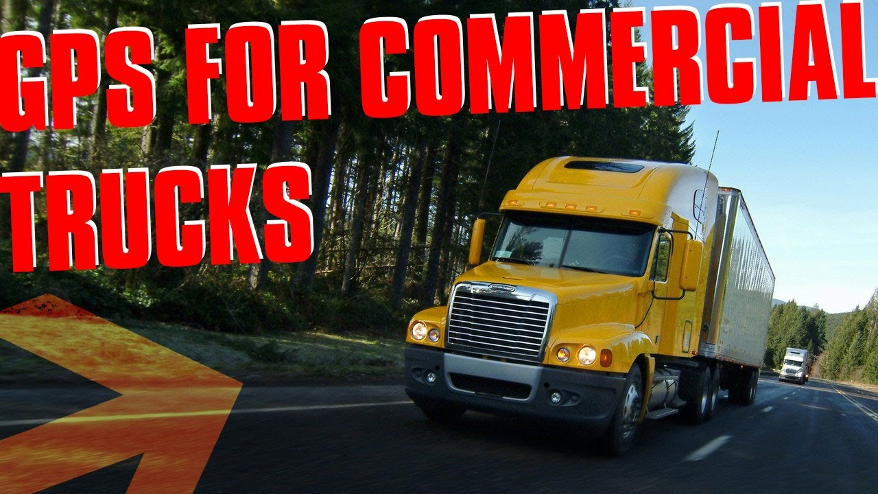 [LOOK THIS] Gps For Commercial Trucks