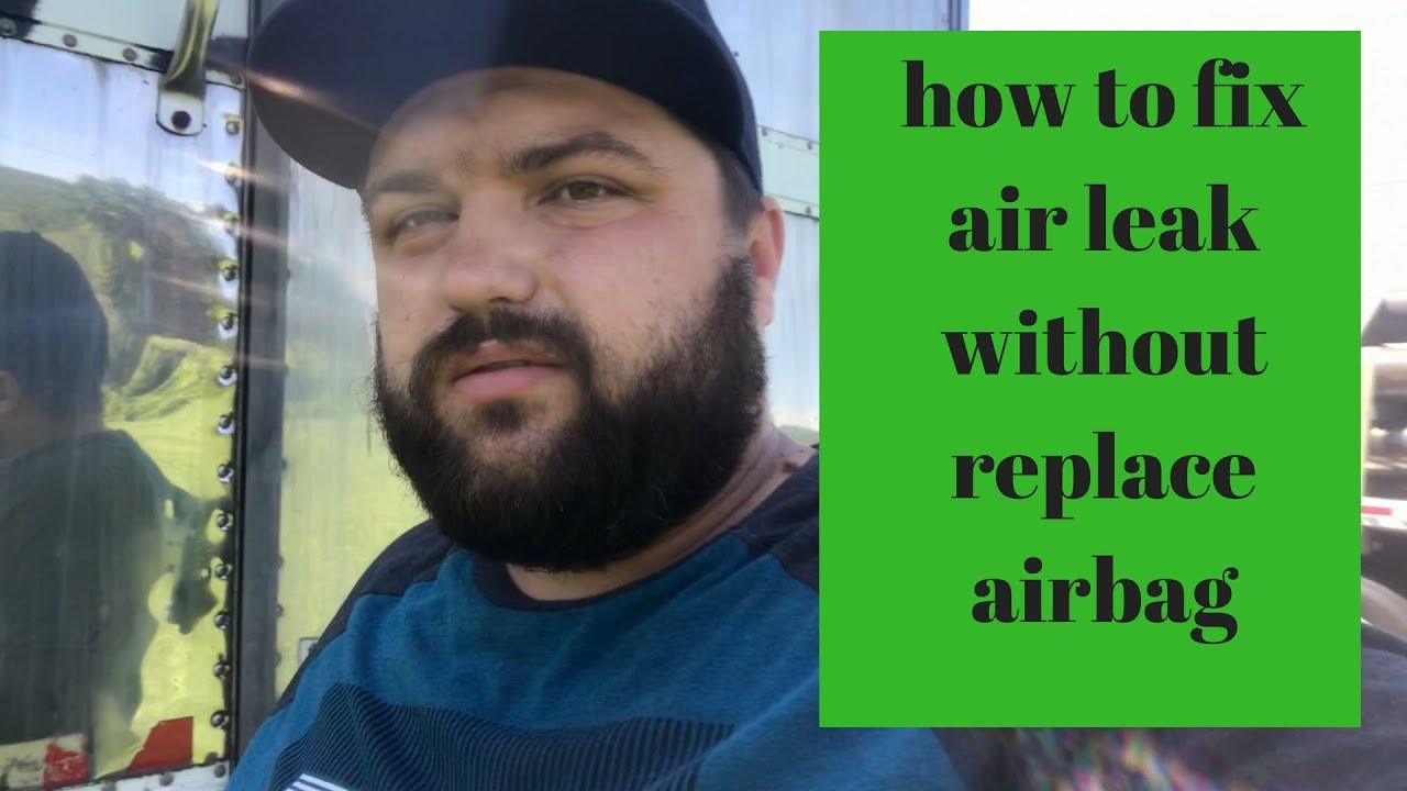 How to fix air leak without replace airbag